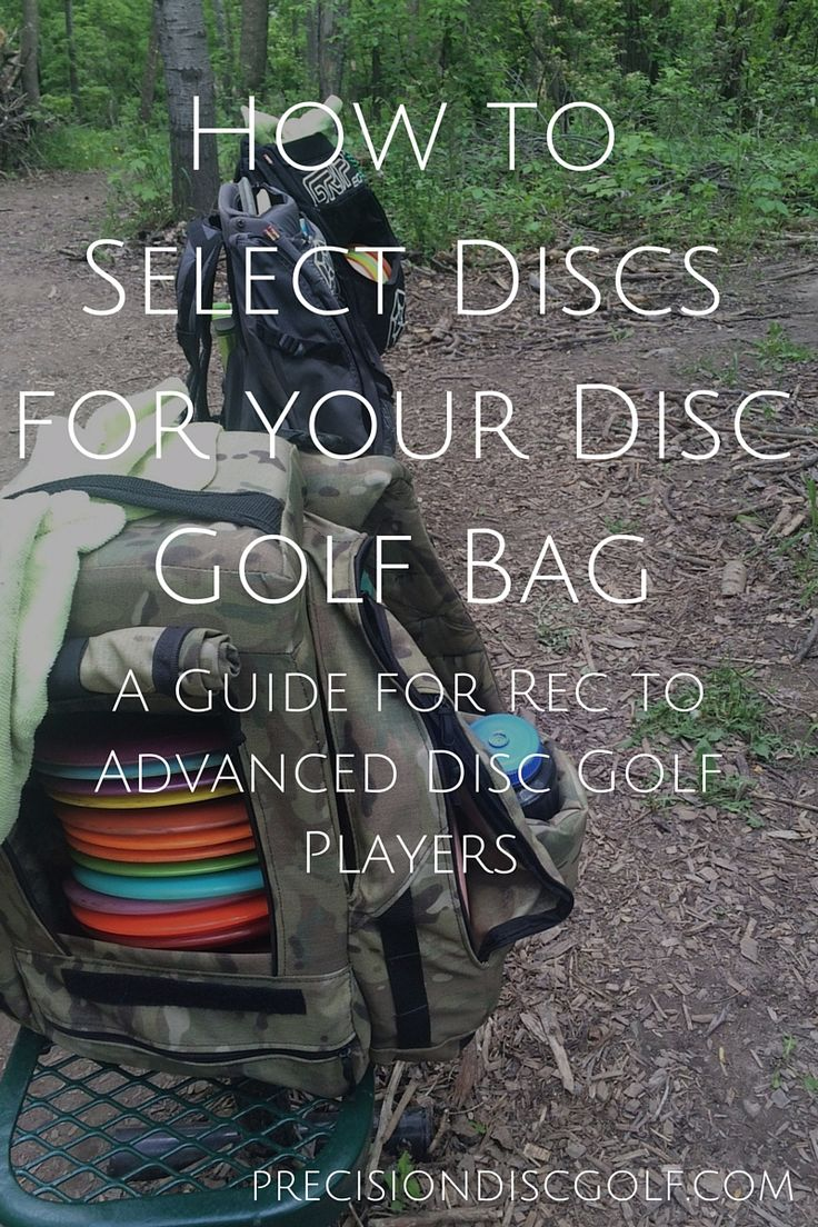 How to Select Discs for your Disc Golf Bag - A Guide for Rec to Advanced Disc Golf Players