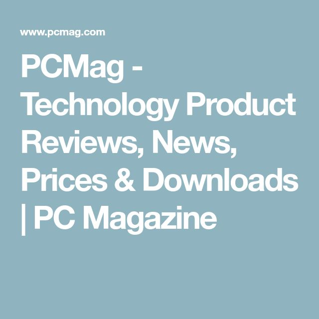 PCMag - Technology Product Reviews, News, Prices & Downloads | PC Magazine