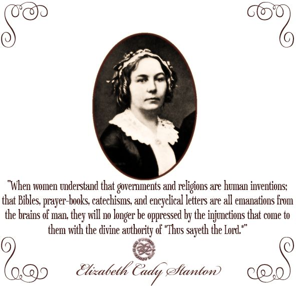 Elizabeth Cady Stanton Quotes: 103 Best Images About AMAZING WOMEN TO EMULATE!!! On Pinterest