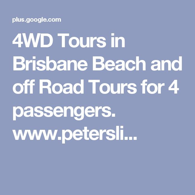 4WD Tours in Brisbane Beach and off Road Tours for 4 passengers. www.petersli...