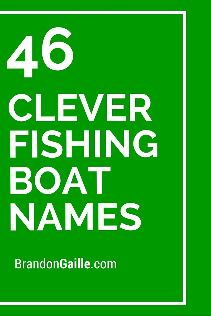 46 Clever Fishing Boat Names
