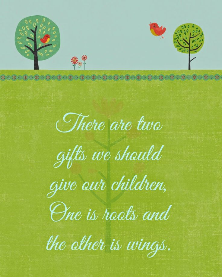 Roots and Wings Quote