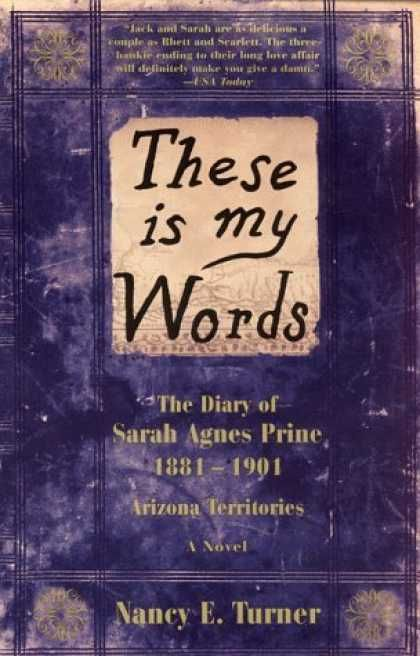 These Is My Words; Nancy Turner.  First of three books. I plan to re-read them for sure!