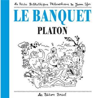 « Le Banquet de Platon » Joann Sfar (à Lire)