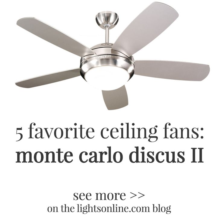 5 of our favorite ceiling fans monte carlo discus ii see more at