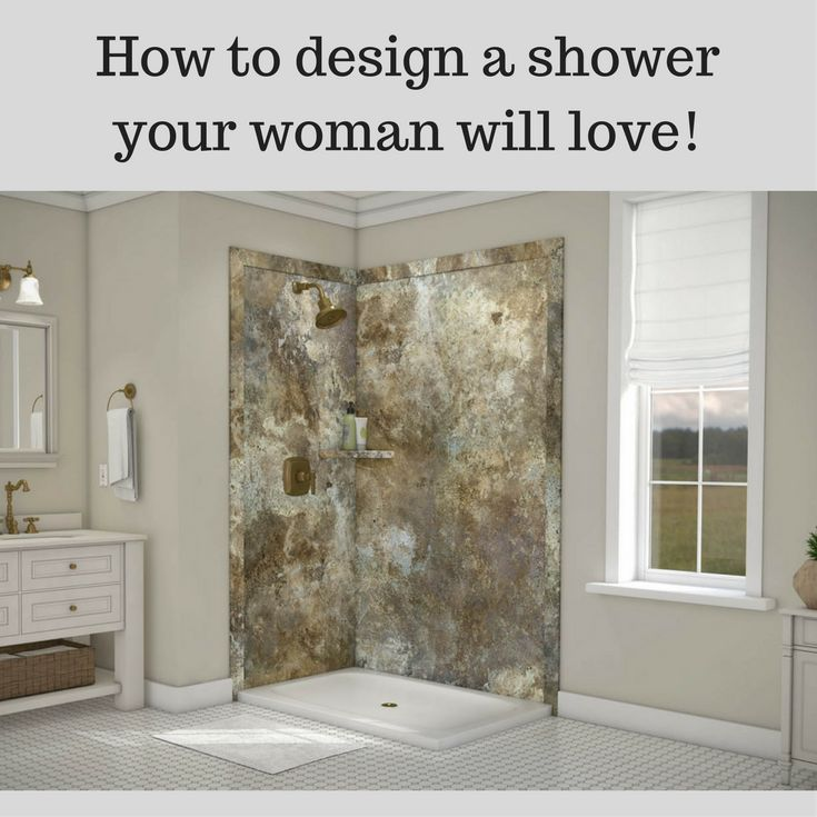 How To Design A Shower Your Woman Will Love Written By Guy Bathroom Panelsshower Wallsbathroom