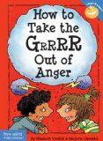 How to Take the Grrrr Out of Anger (Laugh & Learn)