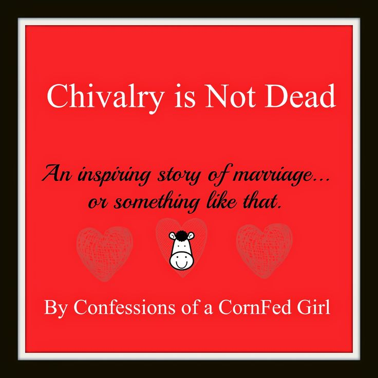 Chivalry Is Not Dead Hookup Site