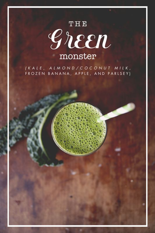 The Green Monster: 5 pieces Kale (stem removed & leaves roughly chopped or torn),  1 small handful parsley, 2 frozen bananas peeled and chopped up, 1 tart apple cored and chopped, 2 cups Almond Coconut milk