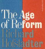 Richard Hofstadter, The Age of Reform