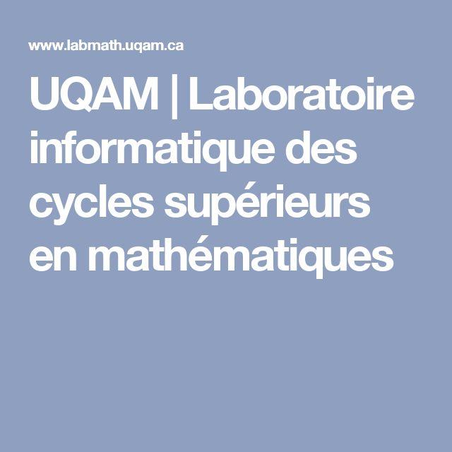 UQAM   Laboratoire informatique des cycles supérieurs en mathématiques
