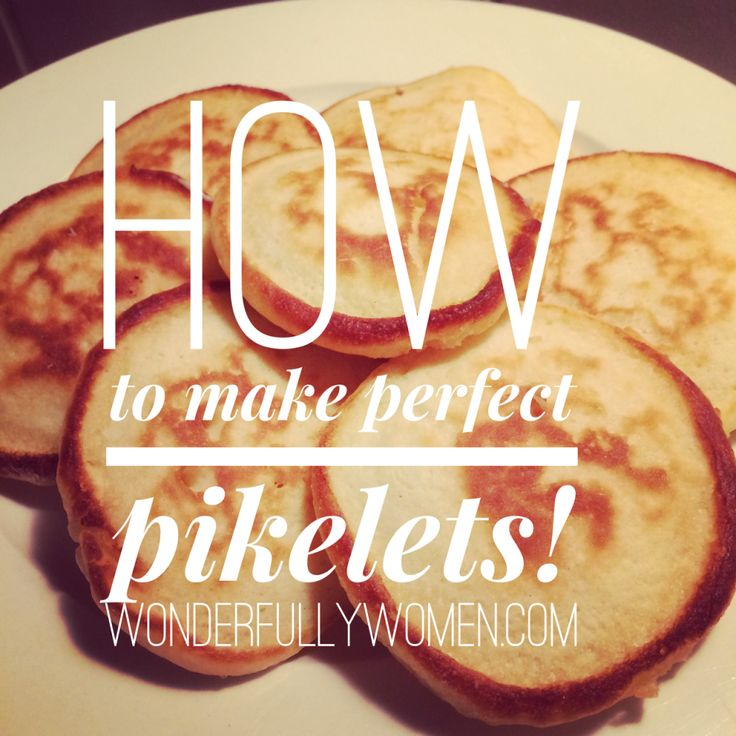 How To Make Perfect Pikelets