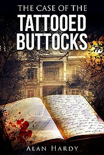 Download The Case Of The Tattooed Buttocks: Inspector Cullot Mystery Series Book 1 by Alan Hardy - a great ebook deal via BookPebble: http://www.bookpebble.com/ebook-deals/the-case-of-the-tattooed-buttocks-inspector-cullot-mystery-series-book-1-by-alan-hardy