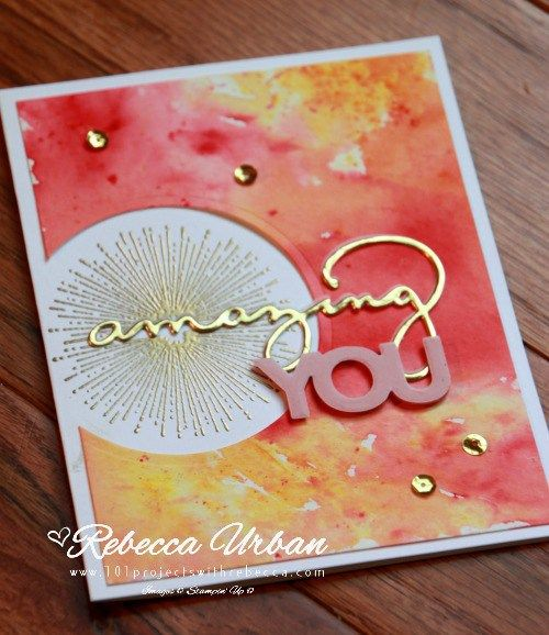 Stampin Up Celebrate You. Stampin Up Brusho. Brusho Color Crystals. Brusho techniuqes. Stampin Up cards. Stampin Up gold embossing. Card ideas. Stampin Up ideas. Stampin Up watercolor. Watercolor cards.