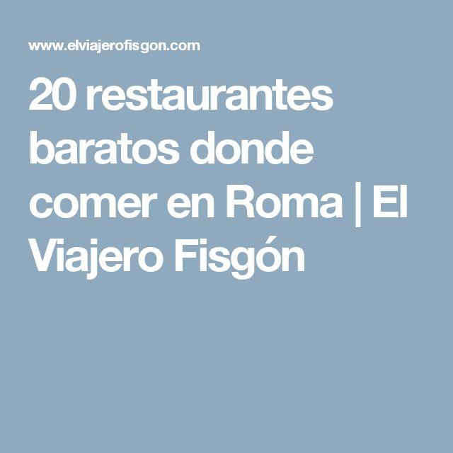 20 restaurantes baratos donde comer en Roma   El Viajero Fisgón