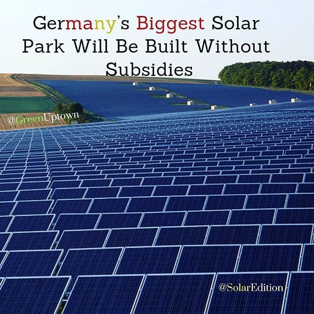 Germanys Biggest Solar Park Will Be Built Without Subsidies According To Bloomberg News Enbw Ag Said It Plans To Bu Science And Nature Solar Panel Cost Solar