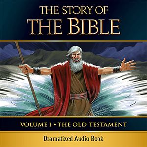 THE STORY OF THE BIBLE audiobook, dramatization of the 2015 Story of the Bible from TAN Books (St. Benedict Press).    Revised, edited and updated version of the 1931 Benziger Brother's BIBLE HISTORY: A TEXTBOOK OF THE OLD AND NEW TESTAMENTS FOR CATHOLIC SCHOOLS. Scripture quotations RSVCE (2nd Edition,Ignatius Press) Declarations of Nihil obstat and Imprimatur.