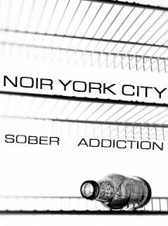 Cover of my novel,  Noir York City - Sober Addiction