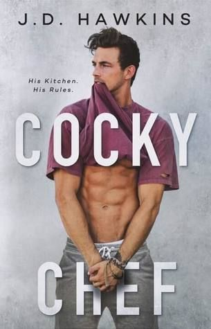 Reading Keeps Me Sane Book Blog: Book Review: Cocky Chef by J.D. Hawkins