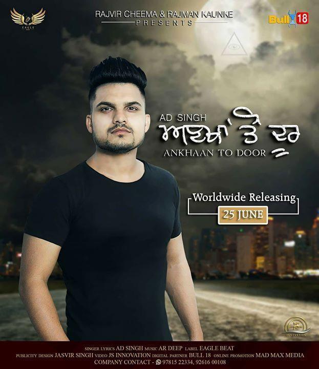 Ankhaan To Door Ad Singh Djpunjab In Download At Http Djpunjab In Single Tracks Ankhaan To Door Ad Singh Mp3 Songs Yptpp Mp3 Song Download Mp3 Song Songs