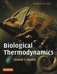 Biological Thermodynamics / Edition 2 by Donald T. Haynie Download