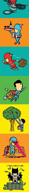 Funny Superhero Part Time Job Haha lol the last one tho