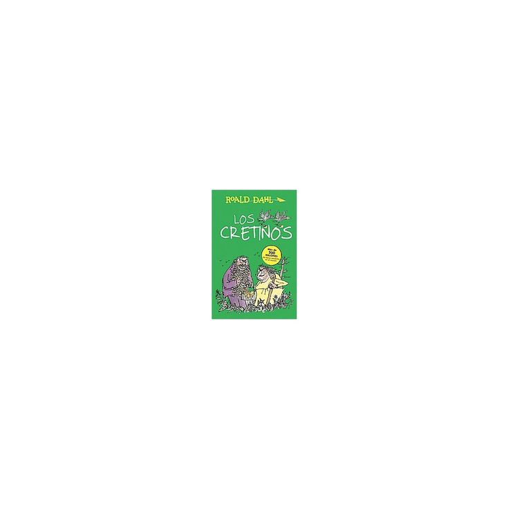 Los cretinos / The Twits (Paperback) (Roald Dahl)