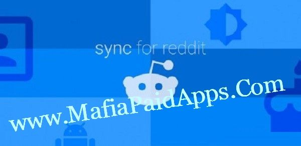 Sync for reddit (Pro) v12 beta 2 Apk   Sync for reddit (previously reddit sync) is a full-featured app for browsing the popular site reddit on the go. Featuringsecure logincommentsmessagingprofilesand much much more. Sync for reddit aims to provide you with the best and up-to-date reddit experience.  Version 10 of Sync for reddit now featuresa beautiful new material design interfacethat fits right at home on your Lollipop device!  Sync for reddit highlights:  A beautiful rich Material design…