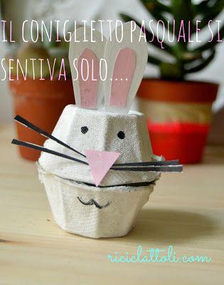 Easter animals by Riciclattoli (e dintorni...): Il coniglietto pasquale (di riciclo) e i suoi amici