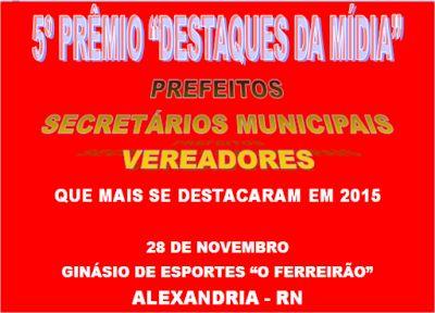 """RN POLITICA EM DIA: 5º PRÊMIO """"DESTAQUES DA MÍDIA"""" - MICRORREGIÃO DE U..."""