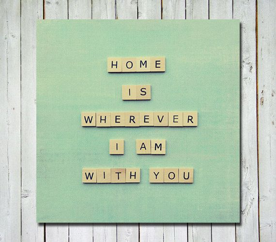 """Nice quote, but would write """"wherever we are together"""" for the fam. Home quote print - wall art home decor - home is wherever I am with you quote - 5x5 fine art photograph. $15.00 USD, via Etsy."""