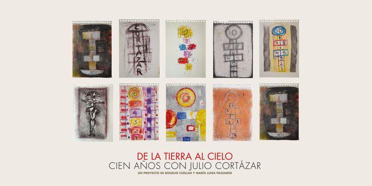 """Llega a Quito """"De la Tierra al Cielo. 100 años con Julio Cortázar"""" – Rayuela"""