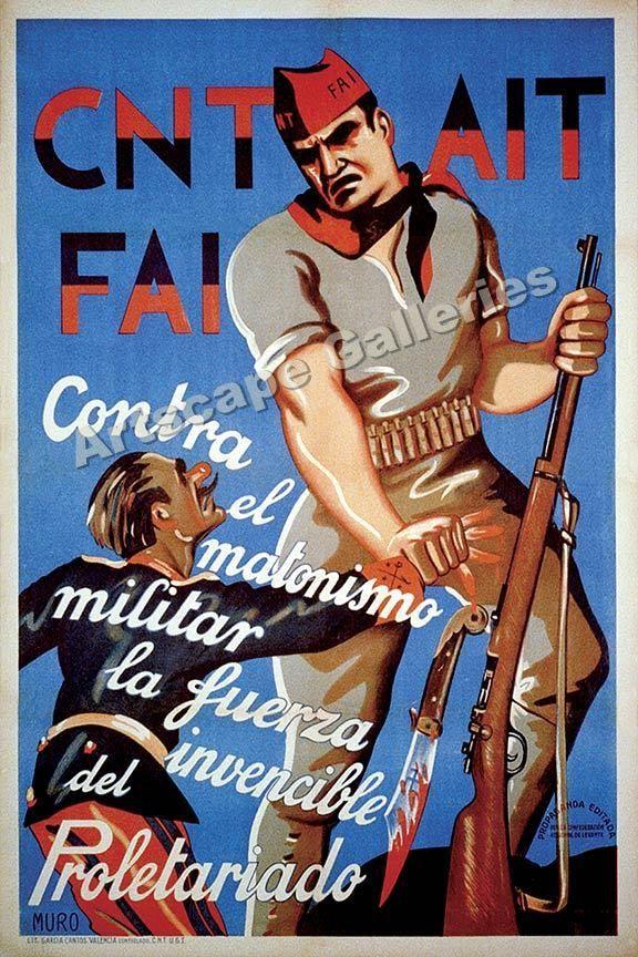CNT AIT FAI  1930s Spanish Civil War Poster 16x24 #Vintage