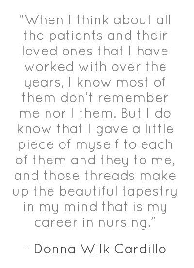 """""""When I think about all the patients and their loved ones . . ."""" - being a nurse"""