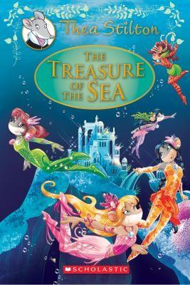 The treasure of the sea / Thea Stilton.