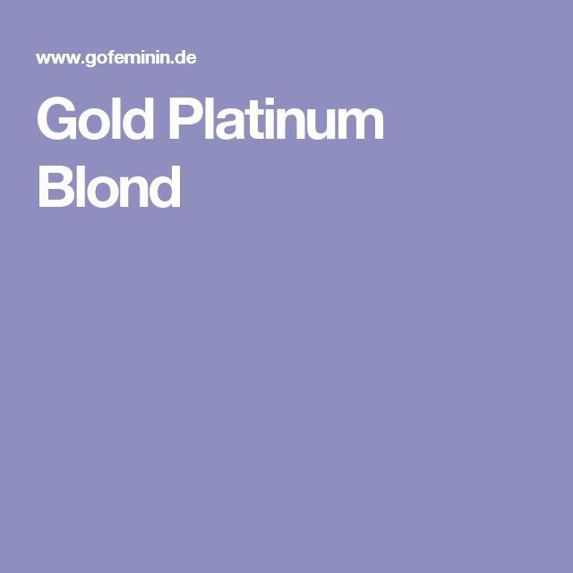 Gold Platinum Blond