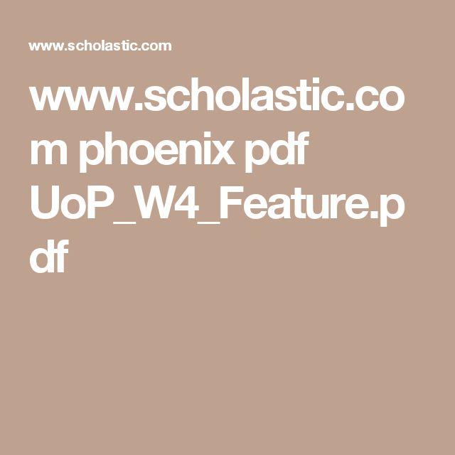 www.scholastic.com phoenix pdf UoP_W4_Feature.pdf