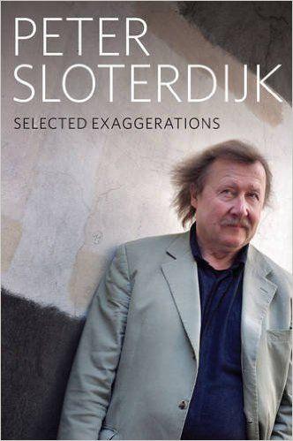 Conversations and Interviews 1993 - 2012 (9780745691664): Peter Sloterdijk: Books ADOLFO VÁSQUEZ ROCCA PH.D. - Doctor en Filosofía, Universidad Complutense de Madrid.