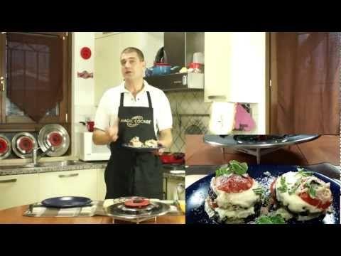 18 - Le melanzane pomodoro e mozzarella leggere fatte da dario con coperchio magico - YouTube