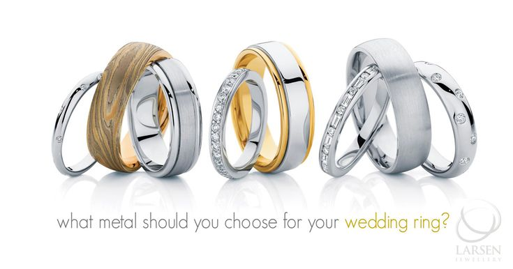 Learn all about what metal is the right choice for your wedding ring: http://www.larsenjewellery.com.au/blog/2133/what-metal-for-your-wedding-ring