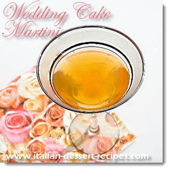 The wedding cake martini is one of those Italian drinks that's part of my amaretto drink recipes collection. It really does taste like a wedding cake.See this and over 235 ,Italian dessert recipes with photos.