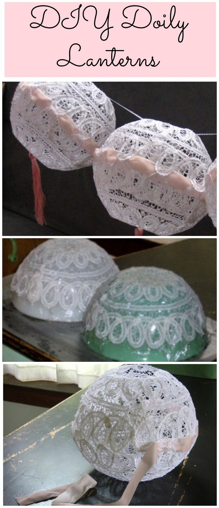 DIY Doily Lanterns -  photos & project: @Veronica Almanza Saucedaónica Sartori Sheaffer