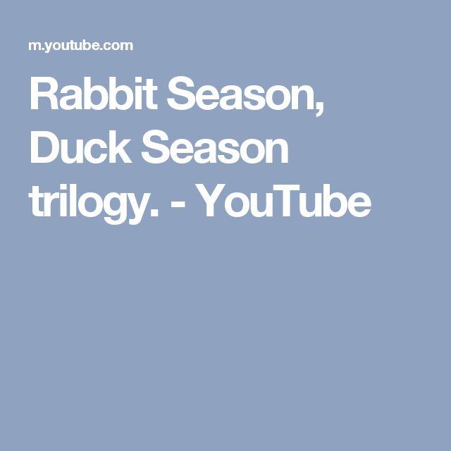 Rabbit Season, Duck Season trilogy. - YouTube