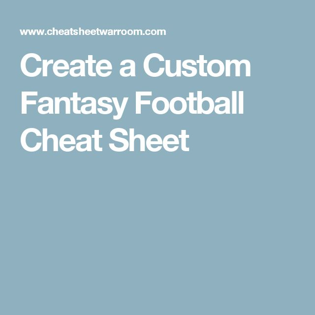 Create a Custom Fantasy Football Cheat Sheet