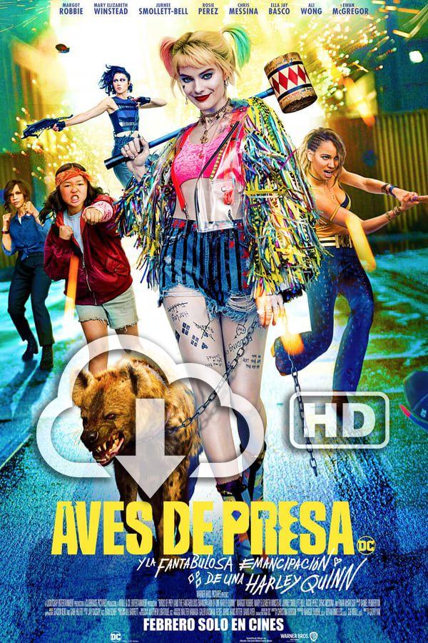 Descargar Gratis Aves De Presa Película Completa En Español Latino Subtitulada Hd In 2020 Harley Robbie Margot