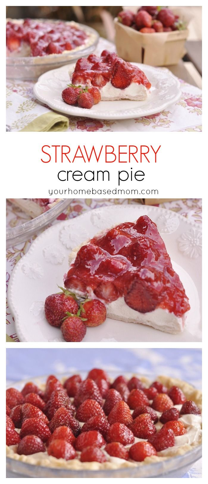 Strawberry Cream Pie @yourhomebasedmom.com