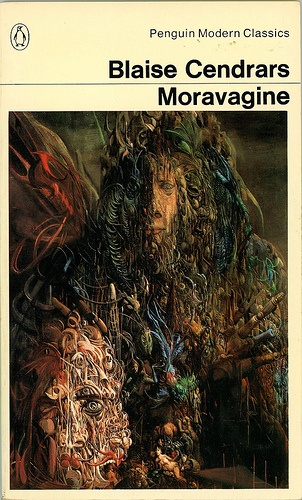 """MORAVAGINE by Blaise Cendrars follows a madman, a descendant of the last King of Hungary, and a young doctor on their worldwide adventures from the Russian Revolution and to the First World War. Moravinge's madness becomes comparable with the dissolution of world and the chaotic disorder of life. """"There is no truth. There's only action, action obeying a million different impulses, ephemeral action, action subjected to every possible imaginable contingency and contradiction. Life."""