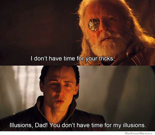 Illusions Dad | WeKnowMemes