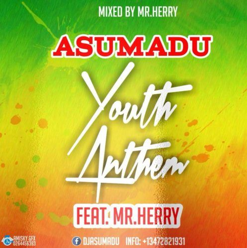 "Asuma10 Records rap act, Asumadu who has a way blending Hip-hop with Hiplife drop another tune.  The ""Firewood"" rapper has returned with another Hip-hop influenced Hiplife masterpiece dubbed ""Youth Anthem"" a song produced by Mr Herry.  The flow and lyrics depict a true trait of a future rap act. ""Youth Antehm"" happens to be the second track released for the year 2018.   #Asumadu #AsumaduYouthAnthem(ProdbyMrHerry) #AsumaduYouthAnthemmp3 #downloadAsumaduYouthAnthem #MrHer"