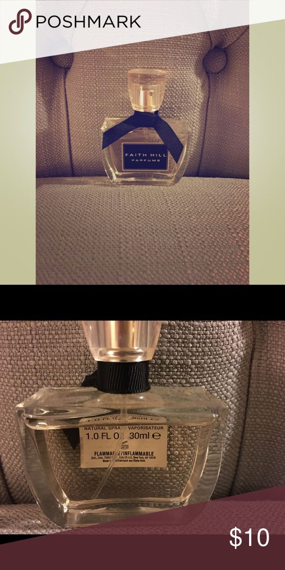 Selling this ⭐️ sale ⭐️ Faith Hill Perfume 1FL OZ on Poshmark! My username is: elissa8833. #shopmycloset #poshmark #fashion #shopping #style #forsale #Faith Hill #Accessories